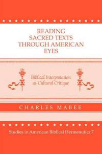 Reading Sacred Texts Through American Eyes