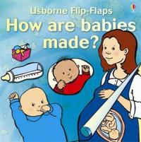 How Are Babies Made