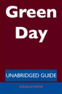 Green Day - Unabridged Guide