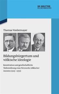 Bildungsbürgertum Und Völkische Ideologie
