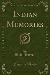 Indian Memories (Classic Reprint)