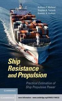 Ship Resistance and Propulsion