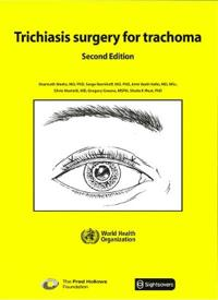 Trichiasis Surgery for Trachoma. Second edition