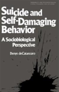 Suicide and Self-Damaging Behavior