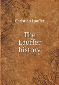 The Lauffer History