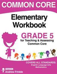 Common Core Elementary Workbook Grade 5