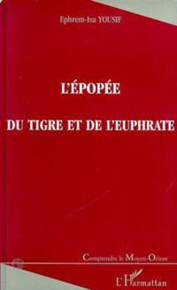 Epopee du tigre et de l'euphrate