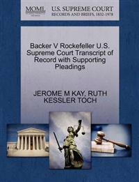 Backer V Rockefeller U.S. Supreme Court Transcript of Record with Supporting Pleadings