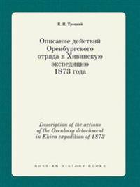 Description of the Actions of the Orenburg Detachment in Khiva Expedition of 1873