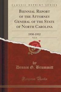 Biennial Report of the Attorney General of the State of North Carolina, Vol. 21