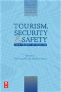 Tourism, Security and Safety: From Theory to Practice (the Management of Hospitality and Tourism Enterprises)