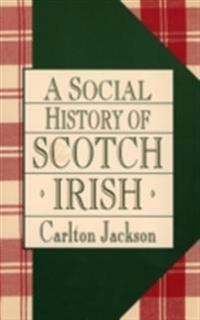 Social History of the Scotch-Irish