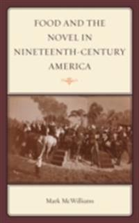 Food and the Novel in Nineteenth-Century America