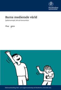 Barns medierade värld : syskonsamspel, lek och konsumtion
