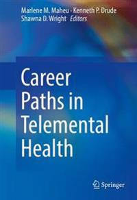 Career Paths in Telemental Health