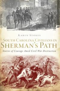 South Carolina Civilians in Sherman's Path
