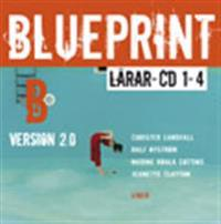 Blueprint B, Version 2.0 Lärar-cd 1-4