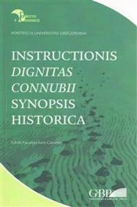 Instructionis Dignitas Connubii Synopsis Historica