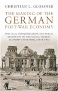 Making of the German Post-War Economy