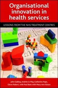 Organisational innovation in health services