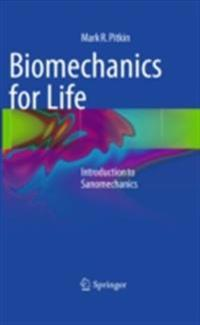 Biomechanics for Life