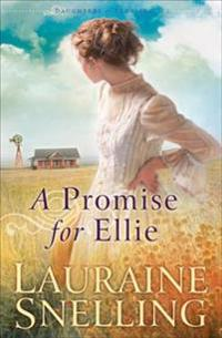 Promise for Ellie (Daughters of Blessing Book #1)