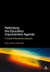Rethinking the Education Improvement Agenda