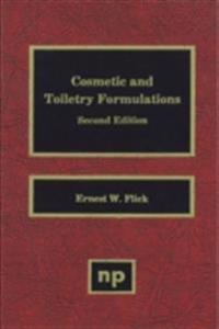 Cosmetic and Toiletry Formulations, Volume 1