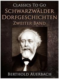 Schwarzwalder Dorfgeschichten - Zweiter Band.