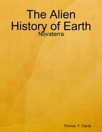 Alien History of Earth: Novaterra