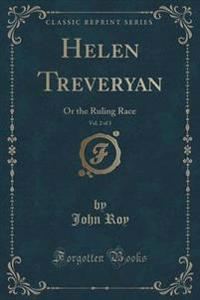 Helen Treveryan, Vol. 2 of 3