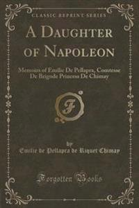 A Daughter of Napoleon