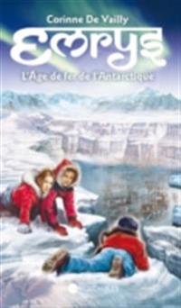 Emrys 06 : L'Age de fer de l'Antartique