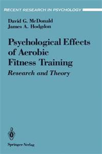 The Psychological Effects of Aerobic Fitness Training