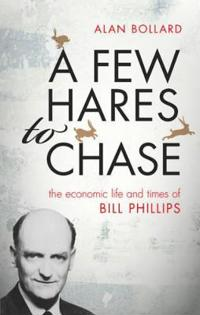 A Few Hares to Chase: The Life and Times of Bill Phillips