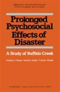 Prolonged Psychosocial Effects of Disaster