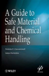 Guide to Safe Material and Chemical Handling
