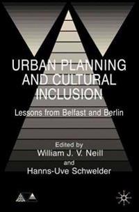 Urban Planning and Cultural Inclusion