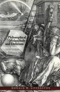 Philosophical Melancholy and Delirium