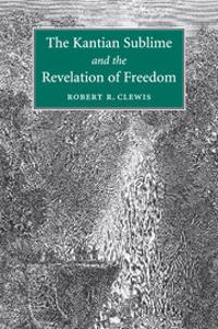 Kantian Sublime and the Revelation of Freedom