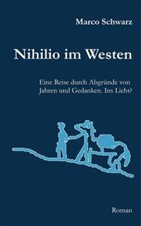 Nihilio Im Westen