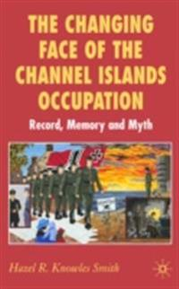 Changing Face of the Channel Islands Occupation