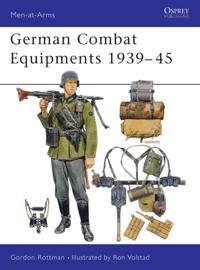 German Combat Equipments 1939 45
