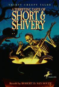 Terrifying Taste of Short & Shivery