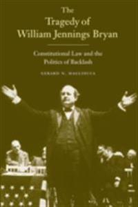 Tragedy of William Jennings Bryan