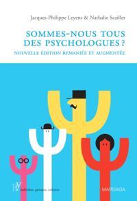 Sommes-nous tous des psychologues?