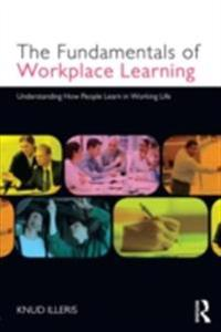 Fundamentals of Workplace Learning