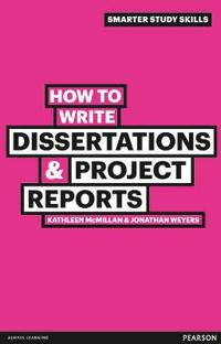 How to Write DissertationsProject Reports