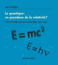 Quantique Le - un paradoxe de la relativite ?