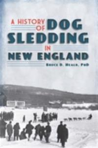 History of Dog Sledding in New England
